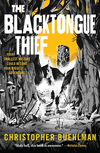 The Blacktongue Thief by [Christopher Buehlman]