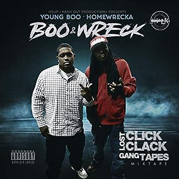 Boo & Wreck Lost Click Clack Gang Tapes (Mixtape)