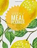 weeky meal planner: delightful Food Planning Organizer and Grocery List , Premium 52 Pages, Food planner / Diary / Log / Journal / Calendar