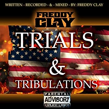 Trials & Tribulations