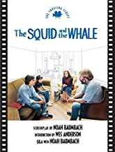 The Squid and the Whale: The Shooting Script (Newmarket Shooting Script)