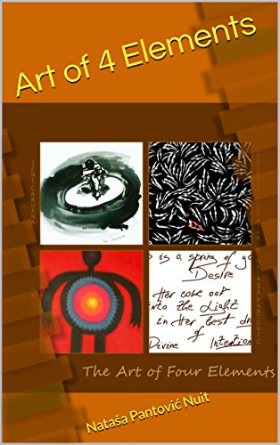 Art of 4 Elements: Discover Alchemy of Love through Poetry (AoL Mindfulness Book 1)