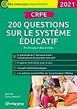 CRPE - 200 questions sur le système éducatif - Professeur des écoles