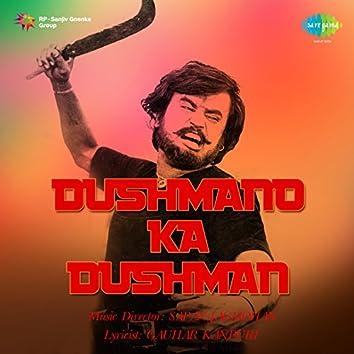 Dushmano Ka Dushman (Original Motion Picture Soundtrack)