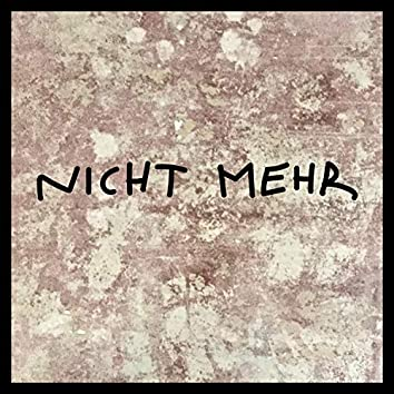 Nicht Mehr (feat. Syphilis K.)