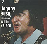 Johnny Bush: With Special Guest Willie Nelson Together Again LP VG++/NM USA -  Johnny Bush, Willie Nelson, Vinyl