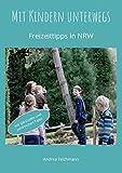 Mit Kindern unterwegs: Freizeittipps für Familien in NRW