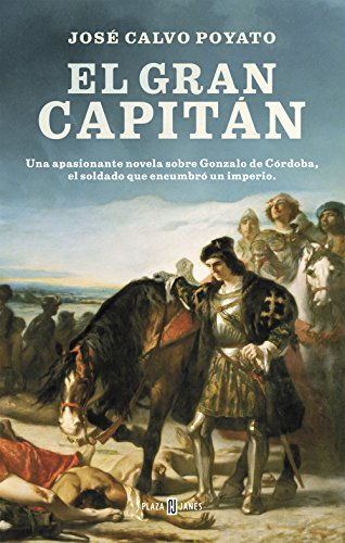 El Gran Capitán: Una apasionante novela sobre Gonzalo de C