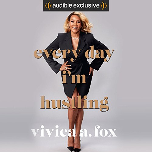 Every Day I'm Hustling audiobook cover art