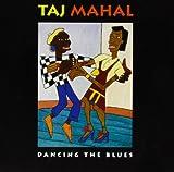 Dancing The Blues by Taj Mahal (2009-08-04)