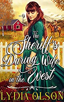 The Sheriff's Daring Wife in the West: A Western Historical Romance Book by [Lydia Olson]