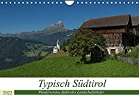Typisch Suedtirol (Wandkalender 2022 DIN A4 quer): Wunderschoene Suedtiroler Landschaftsbilder (Monatskalender, 14 Seiten )