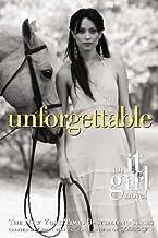 Unforgettable (It Girl Novel #4)