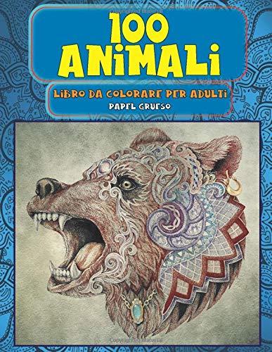 Libro da colorare per adulti - Papel grueso - 100 Animali