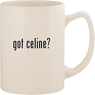 got celine? - White 14oz Ceramic Statesman Coffee Mug Cup