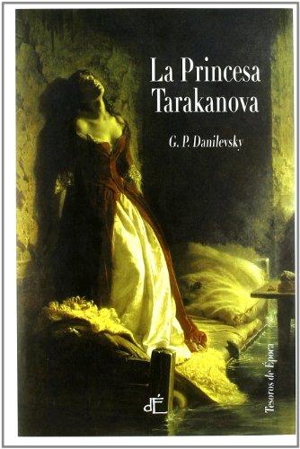 Princesa Tarakanova,La (TESOROS DE EPOCA)