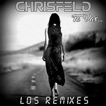 Te Vas (Los Remixes)