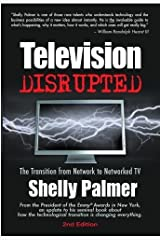 Television Disrupted, Second Edition Kindle Edition