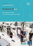 Expert Marketplace -  Johann Hofmann  - Die digitale Fabrik: Auf dem Weg zur digitalen Produktion Industrie 4.0 (Beuth Innovation)