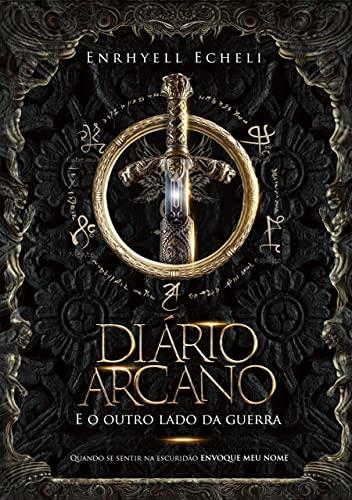 Diário Arcano : E o outro lado da guerra