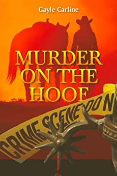 Murder on the Hoof by [Gayle Carline]