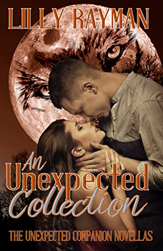 An Unexpected Collection: Complete Collection of Unexpected Companion Novellas (The Unexpected Trilogy Book 4) (English Edition)