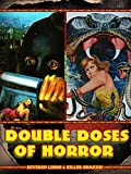 Double Doses of Horror: Severed Limbs & Killer Snakes!