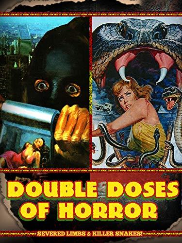 Double Doses of Horror: Severed Limbs & Killer Snakes!