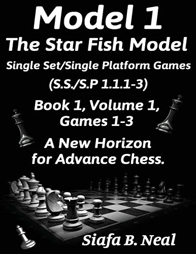 Model I -The Star Fish Model-Single Set/Single Platform Games(S.S./S.P 1.1.1-3)-Book 1 Volume 1 Games 1-3