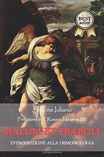 Malum et diaboli - Introduzione alla demonologia