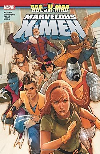 Age of X-Man: The Marvelous X-Men (Age of X-Man: Marvelous X-Men)