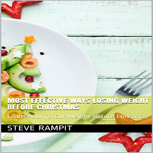 Most Effective Ways Losing Weight Before Christmas audiobook cover art