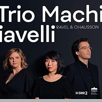 Trio Machiavelli: Ravel & Chausson