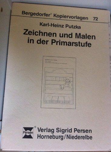 Zeichnen und Malen in der Primarstufe (Bergedorfer Kopiervorlagen)