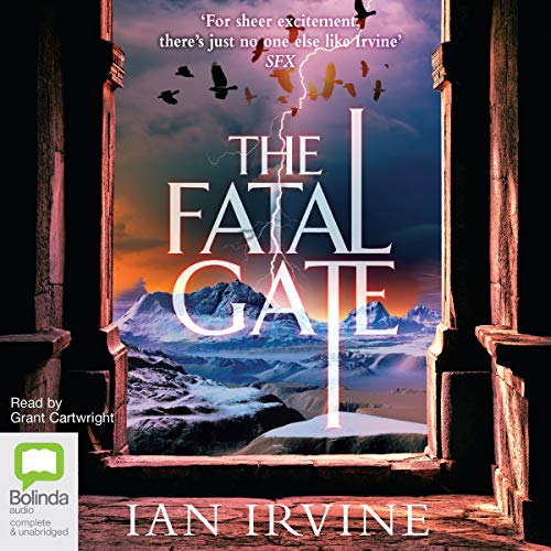 The Fatal Gate     The Gates of Good and Evil, Book 2              By:                                                                                                                                 Ian Irvine                               Narrated by:                                                                                                                                 Grant Cartwright                      Length: 22 hrs and 7 mins     Not rated yet     Overall 0.0