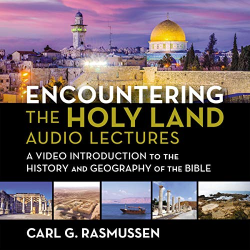 Encountering the Holy Land: Audio Lectures audiobook cover art