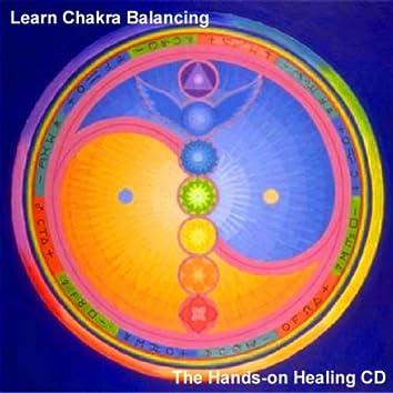 Learn Chakra Balancing - The Hands-on Healing Cd