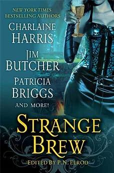Strange Brew (Jane Yellowrock) by [P. N. Elrod]