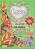 Master Zen Doodle Step By Step With Loads And Loads From The Doodles (English Edition)