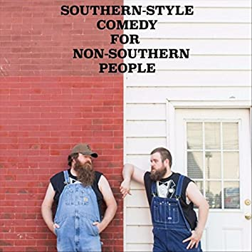 Pure Elegance: Southern Comedy for Non-Southern People