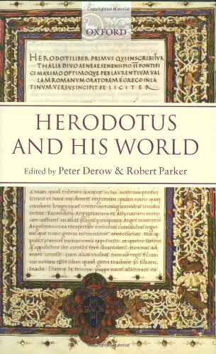 Herodotus and His World: Essays from a Conference in Memory of George Forrest