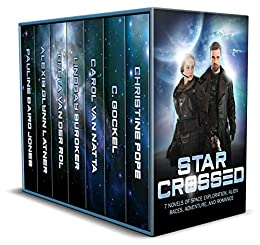 Star Crossed: 7 Novels of Space Exploration, Alien Races, Adventure, and Romance by Multiple Authors