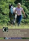 Gesunder Pferdeverstand für Menschen - Linda Weritz