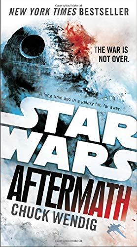 Aftermath: Star Wars: Journey to Star Wars: The Force Awakens (Star Wars: The Aftermath Trilogy, Band 1)
