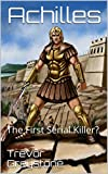 Achilles: The First Serial Killer? (Ritual, Cereal Murder Book 1) (English Edition)