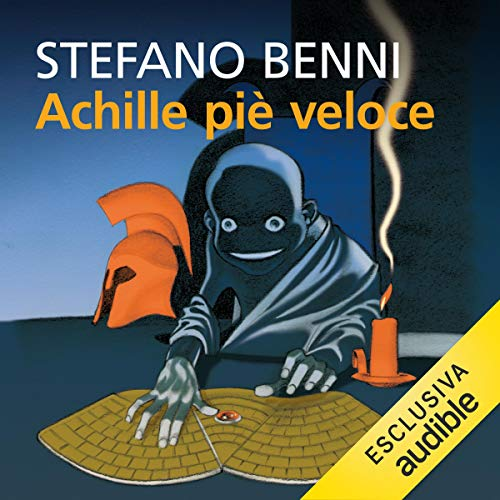 Achille piè veloce Audiobook By Stefano Benni cover art