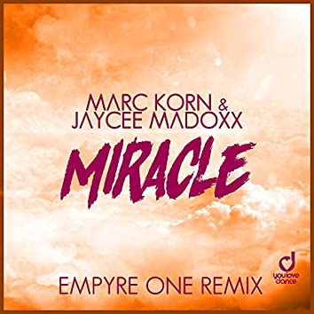 Miracle (Empyre One Remix)