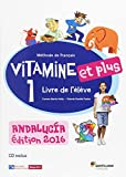 VITAMINE ET PLUS 1 ELEVE+CD ANDALUCIA - 9788490492307