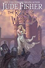 The Rose of the World: (Book Three of Fool's Gold)