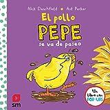 El pollo Pepe se va de paseo (El pollo Pepe y sus amigos)